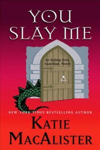 You Slay Me (Large Print)