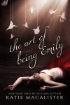 The Art of Being Emily by Katie MacAlister