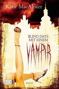 Blind Date mit einem Vampir (A Girl's Guide to Vampires)