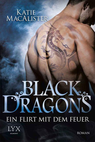 Black Dragons: Ein Flirt mit dem Feuer