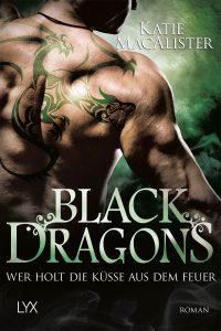 Black Dragons: Wer Holt die Küsse aus dem Feuer (Dragon Soul)