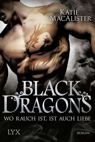 Black Dragons: Wo Rauch ist, ist auch Liebe
