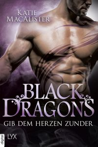 Black Dragons: Gib dem Herzen Zunder (Dragon Unbound)