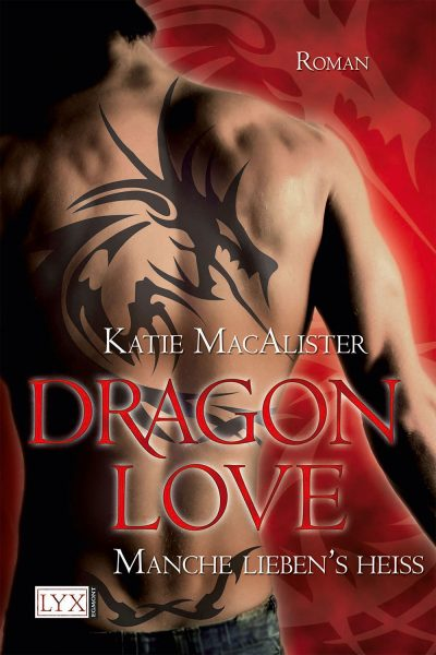 Dragon Love: Manche Lieben's Heiss