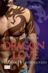 Dragon Love: Höllische Hochzeitsglocken (Holy Smokes)
