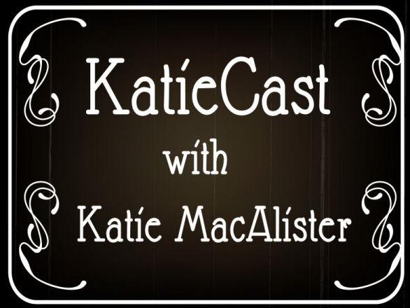 KatieCast Episode 100
