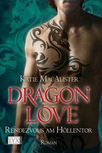 Dragon Love: Rendezvous am Höllentor (Light My Fire)