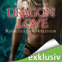 Dragon Love: Rendezvous am Höllentor (Light My Fire) Audio Cover