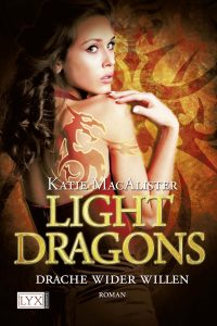 Light Dragons: Drache wider Willen (Love in the Time of Dragons)