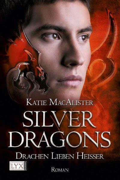 Silver Dragons: Drachen Lieben Heisser