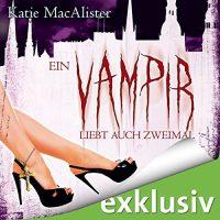 Ein Vampir Liebt Auch Zweimal (Much Ado About Vampires) Audio Cover