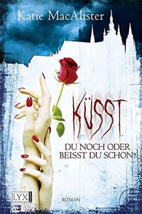 Küsst du noch oder beisst du schon? (Sex and the Single Vampire)