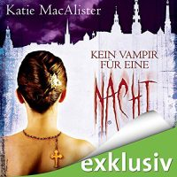 Kein Vampir für eine Nacht (Sex, Lies and Vampires) Audio Cover