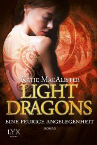 Light Dragons: Eine Feurige Angelegenheit (The Unbearable Lightness of Dragons)