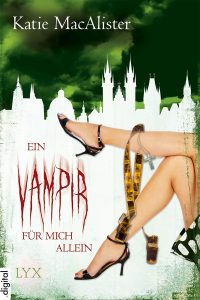 Ein Vampir für Mich Allein (The Undead in My Bed)