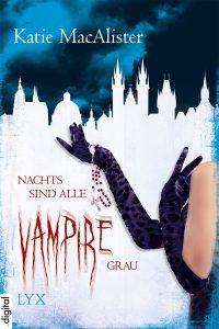Nachts sind alle Vampire grau (Unleashed)