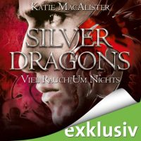 Silver Dragons: Viel Rauch um Nichts (Up in Smoke) Audio Cover