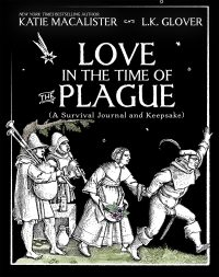 Love in the Time of the Plague
